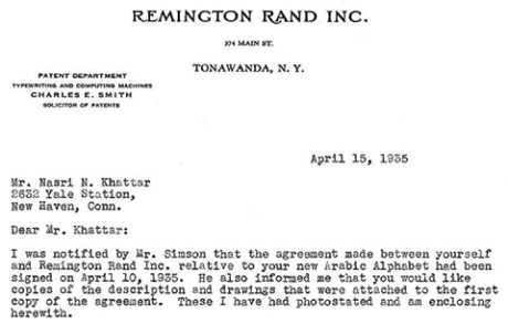 Letter dated April 15, 1935, from the patent department of Remington Rand, Inc., a prominent typewriter manufacturer, addressed to Nasri Khattar in New Haven, Connecticut, U.S.A., where he was enrolled in the Yale School of Architecture.